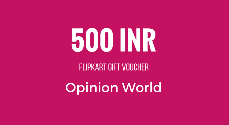 Survey Reward - 500 INR - Opinion World
