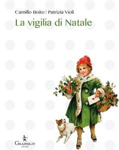 https://www.graphe.it/scheda-libro/patrizia-violi-camillo-boito/la-vigilia-di-natale-9788897010890-303972.html