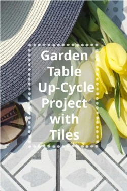 As part of national tile week, a nationwide celebration of tiles and with The House of British Ceramic Tile we decided we would up-cycle our garden table.