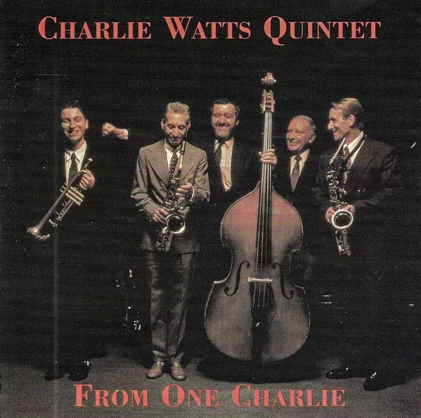Charlie Watts Quintet