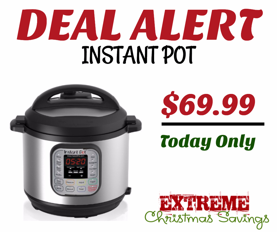 HOT Get An Instant Pot For Just 6999 Was 100