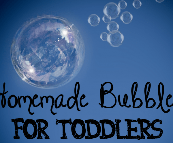 Homemade Bubbles For Toddlers