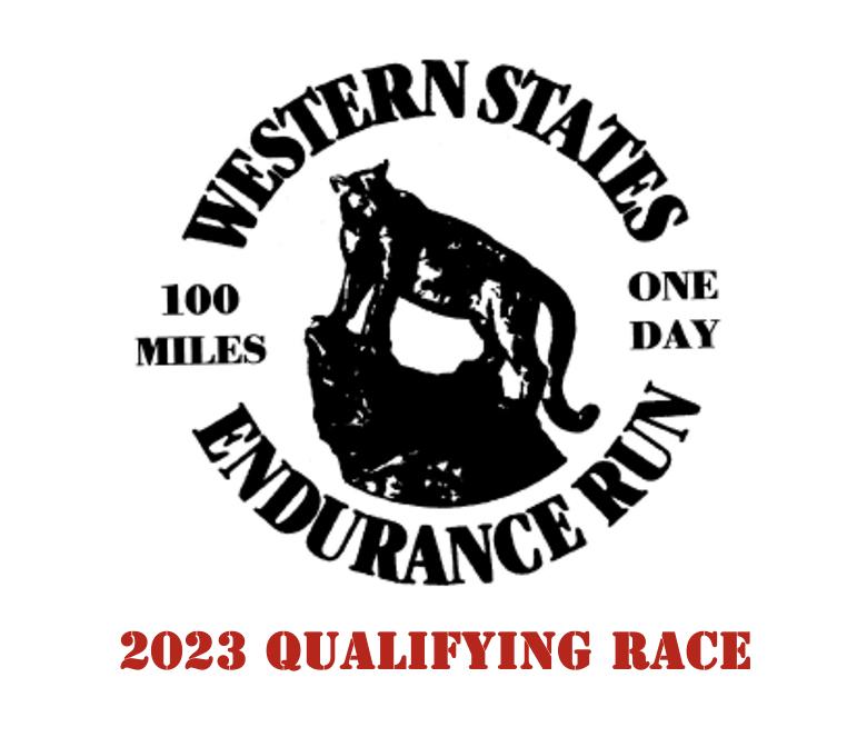 Western States Endurance Run - 2023 Qualifying Race
