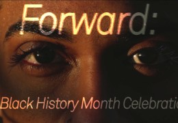 ExTV Presents: Forward – A Black History Month Celebration