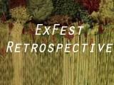ExTV Presents: ExFest Retrospective