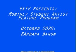 ExTV Presents: Monthly Student Artist Spotlight
