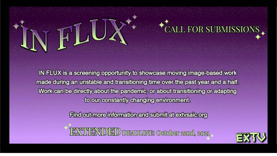 In Flux 2021: Call For Submissions Extended Deadline
