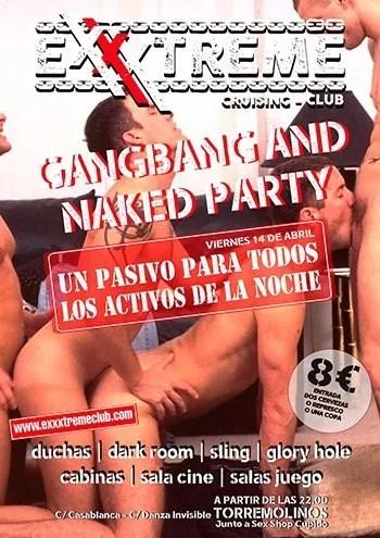 14 de abril. GANG BANG naked Party. Un pasivo para todos los activos de la noche