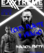 MACHOS PARTY el sábado 2 de junio con Louis Ricaute y Vikingo