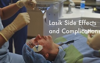 Lasik Side Effects and complications