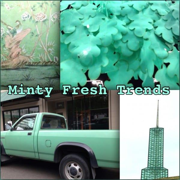 Minty Fresh Trend Report