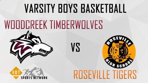 Varsity Boys Basketball- Woodcreek Timberwolves VS Roseville Tigers | 12-13-16 | EOTSN