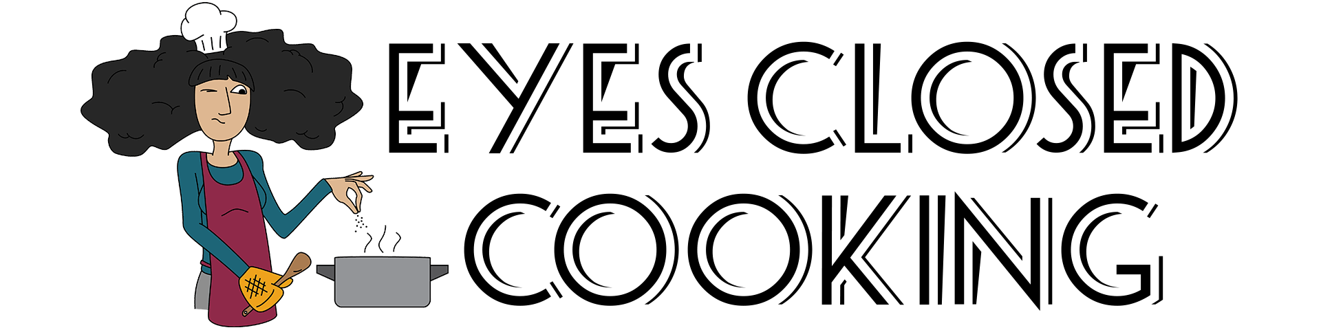 Eyes Closed Cooking