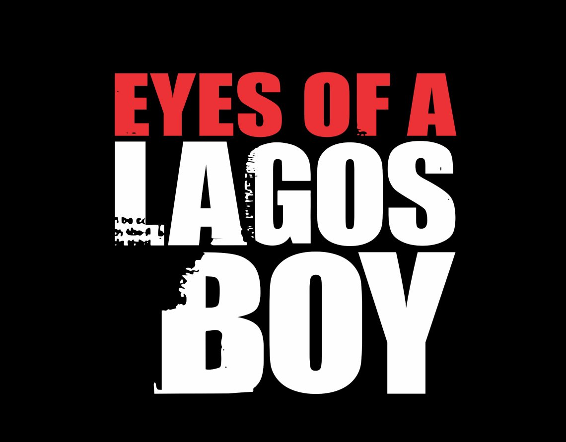 eyes of a lagos boy full 2-13129028999588768123..jpg