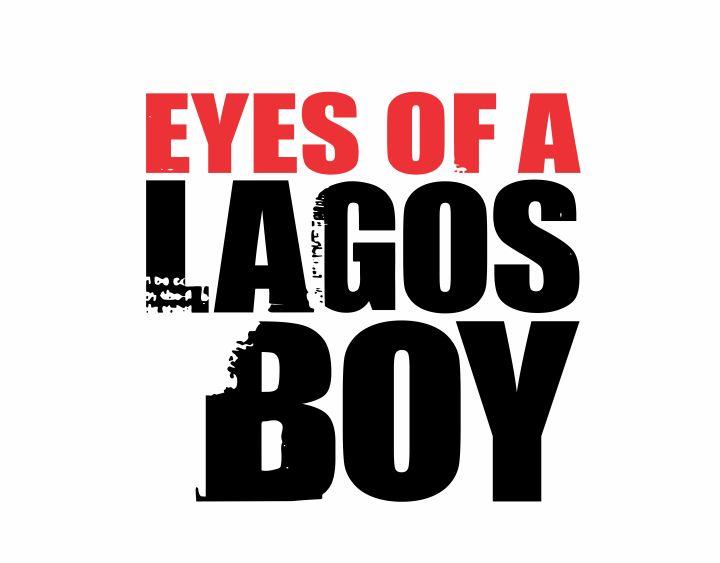 EYES OF A LAGOS BOY FULL-1