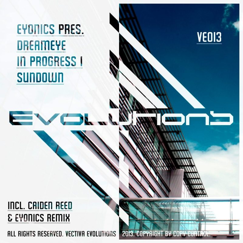 Eyonics pres. Dreameye - In Progress EP