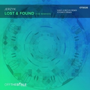 Jerzyk - Lost & Found (Eyonics Remix)