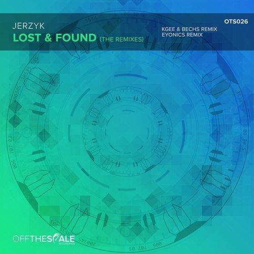 Jerzyk - Lost & Found (Eyonics Remix)