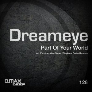 Dreameye - Part Of Your World