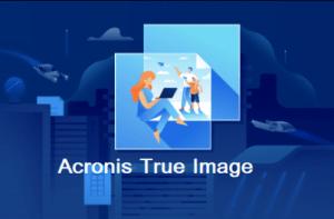 Acronis True Image Crack - EZCrack.info