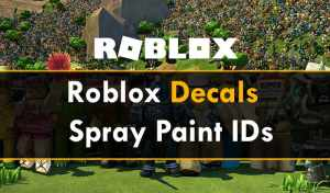 50+ Roblox Decals IDs & Spray Paint Codes 2021 (Working)