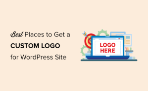 9 Best Places to Get a Custom Logo for Your WordPress Website