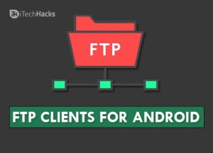 Top 4 FTP Clients for Android 2021 (Free Download)