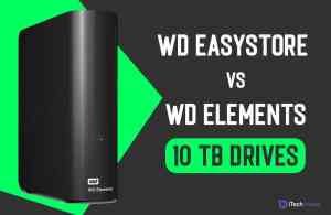WD Easystore and WD 10 TB External Drive Review [2021]