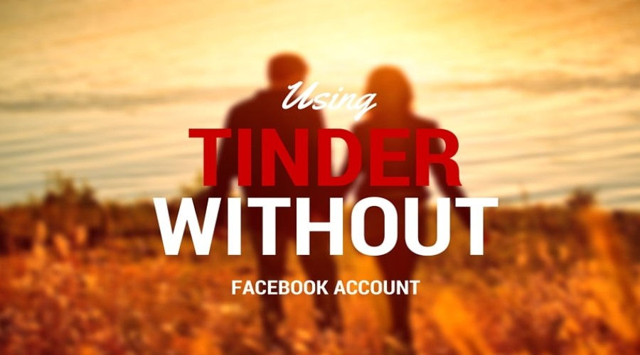 How To Use Tinder Without Facebook post thumbnail.