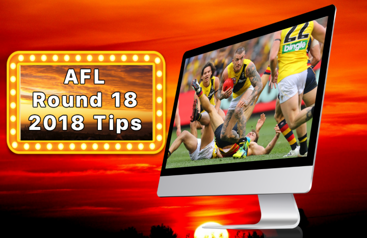 AFL Round 18 2018 Tips