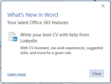 Microsoft Word uses LinkedIn Career Power to help write the perfect CV Resume Assistant, work experience, skills etc