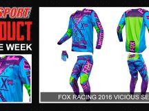 Product of the Week: Fox Vicious SE   MotoSport