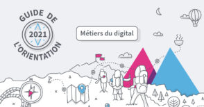 Métiers du digital : téléchargez le guide de l'orientation 2021