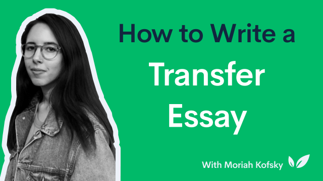 How to Write a Transfer Essay  CollegeVine