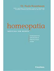 Livro mostra princípios básicos, história e perspectivas da homeopatia