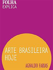 Livro da Publifolha mapeia produção contemporânea de arte