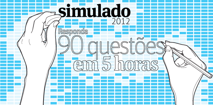 Simulado 2012 responda 90 questões em 5 horas