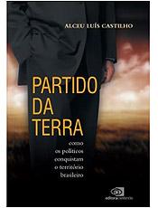 No livro, jornalista investiga a posse de terra dos políticos brasileiros