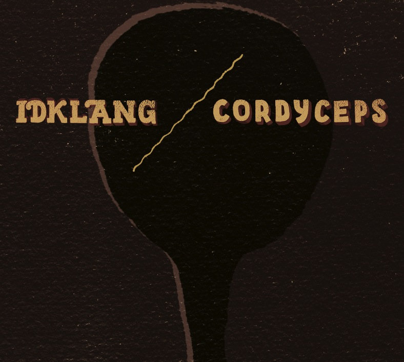Idklang / Cordyceps - Split