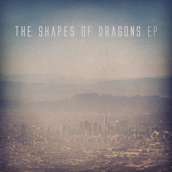 Greenhorse - The Shapes of Dragons EP