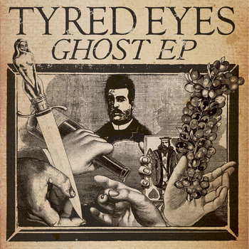 "Tyred Eyes - Ghost 7"" EP cover art"