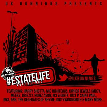 UK Runnings #EstateLife - Volume 003 cover art