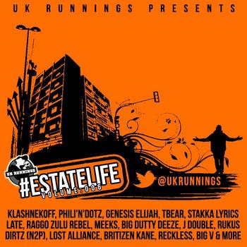 UK Runnings #EstateLife - Volume 006 cover art