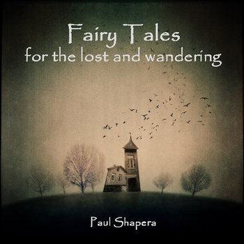 fairy tales for the lost and wanderinig