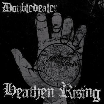 doubledealer heathen rising