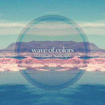 Wave of Colors - Cerulean Seascape