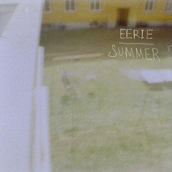 Eerie Summer - Eerie Summer