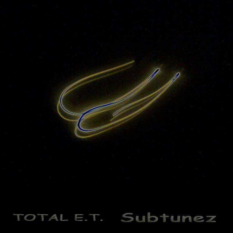 TOTAL E.T. - Subtunez