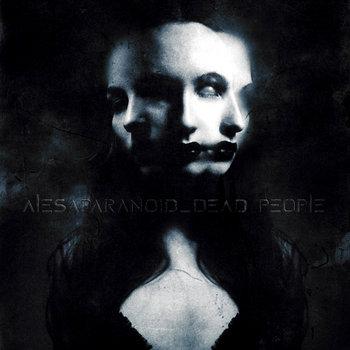 Alesaparanoid - Dead People