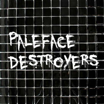 Paleface Destroyers cover art